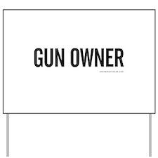 GUN OWNER Yard Sign
