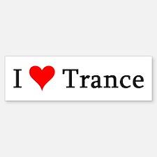 I Love Trance Bumper Bumper Bumper Sticker