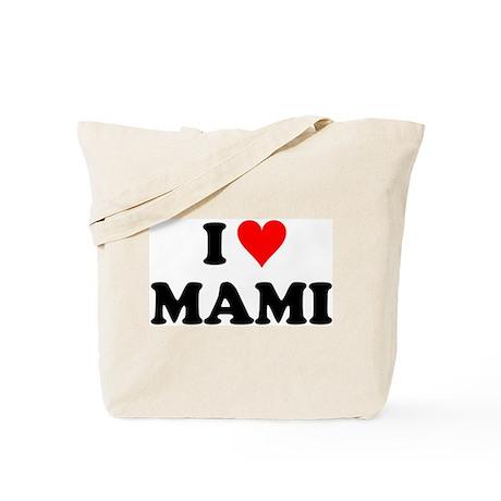 I Love Mami Tote Bag