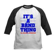 It's A Band Thing... Tee