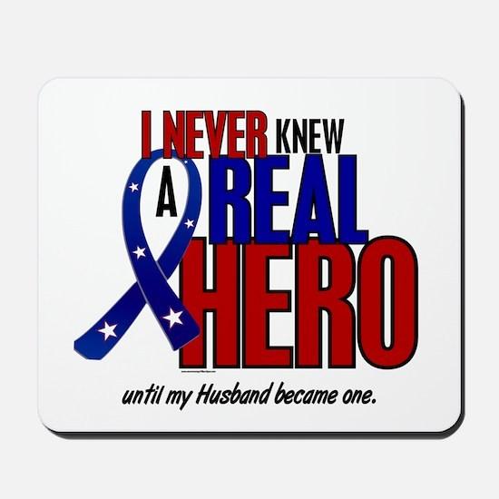 Never Knew A Hero 2 Military (Husband) Mousepad