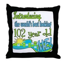 Best Looking 102nd Throw Pillow