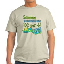 Best Looking 102nd T-Shirt