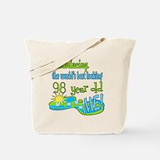 Best Looking 98th Tote Bag