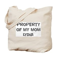 Property of My Mom Lydia Tote Bag