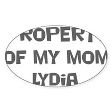Property of My Mom Lydia Oval Decal