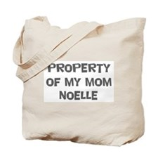 Property of My Mom Noelle Tote Bag