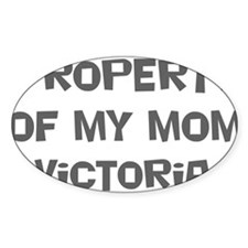 Property of My Mom Victoria Oval Decal