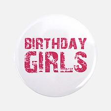 """Birthday Girls (pink) 3.5"""" Button"""