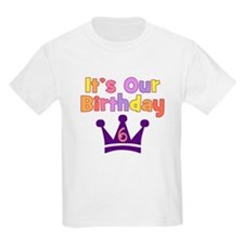 It's Our Birthday Crown (6) T-Shirt