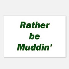 Rather Be Muddin' Postcards (Package of 8)