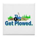 Get Plowed. Tile Coaster