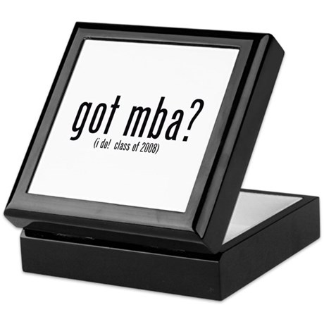 got mba? (i do! class of 2008) Keepsake Box