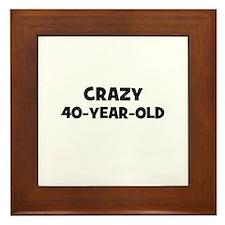 Crazy~40-Year-Old Framed Tile