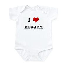 I Love nevaeh Infant Bodysuit