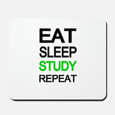 Eat sleep study repeat Mousepad