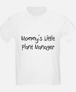 Mommy's Little Plant Manager T-Shirt