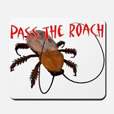 Pass the Roach Mousepad