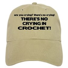 There's No Crying in Crochet Baseball Cap