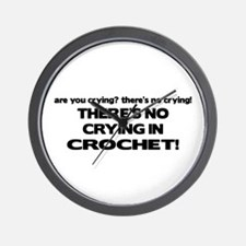 There's No Crying in Crochet Wall Clock