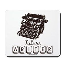 Future Writer Aspring Author Mousepad