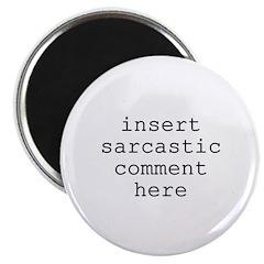 "Sarcastic Comment 2.25"" Magnet (100 pack)"