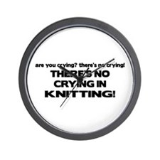 There's No Crying in Knitting Wall Clock
