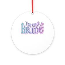 I'm the Bride Wedding Keepsake (Round)