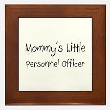 Mommy's Little Personnel Officer Framed Tile