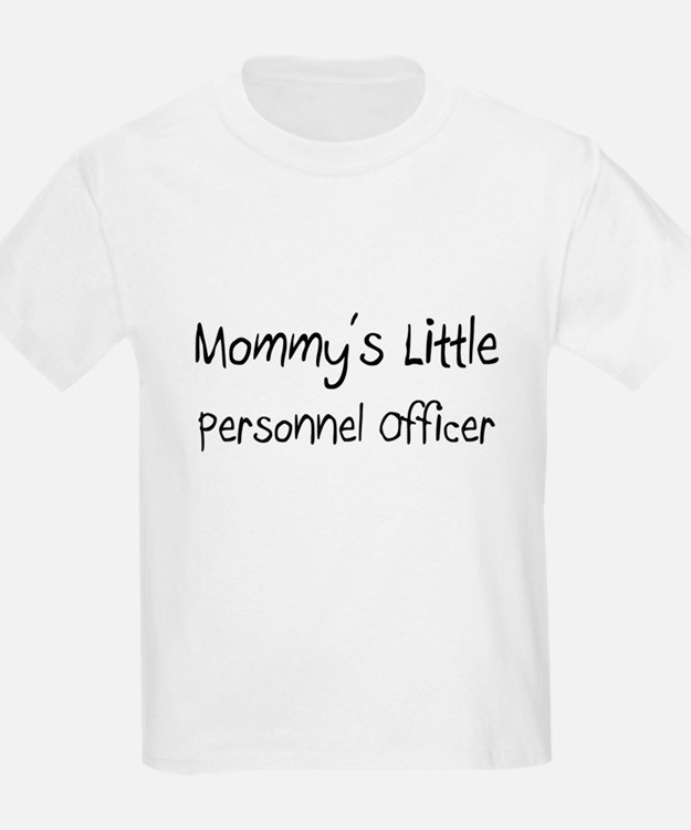 Mommy's Little Personnel Officer T-Shirt