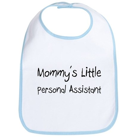 Mommy's Little Personal Assistant Bib