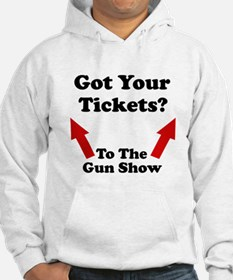 Tickets to the gun show Hoodie