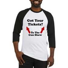 Tickets to the gun show Baseball Jersey