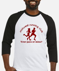 Your Pace or Mine Baseball Jersey