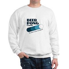 Beer Pong Legends Sweatshirt