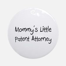 Mommy's Little Patent Attorney Ornament (Round)