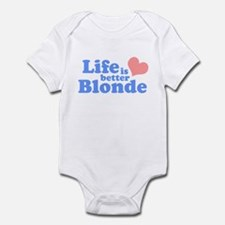 Life is better Blonde Infant Bodysuit