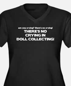 There's No Crying Doll Collecting Women's Plus Siz