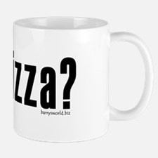 got pizza? Mug