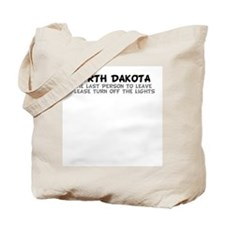 North Dakota-Turn off the Lig Tote Bag