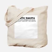 North Dakota-Turn off the Lig Tote Bag