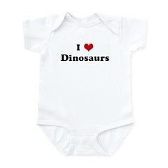 I Love Dinosaurs Infant Bodysuit