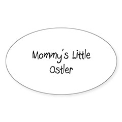 Mommy's Little Ostler Oval Decal