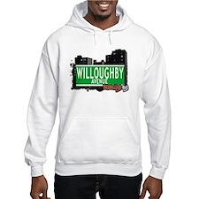 WILLOUGHBY AVENUE, BROOKLYN, NYC Hoodie Sweatshirt