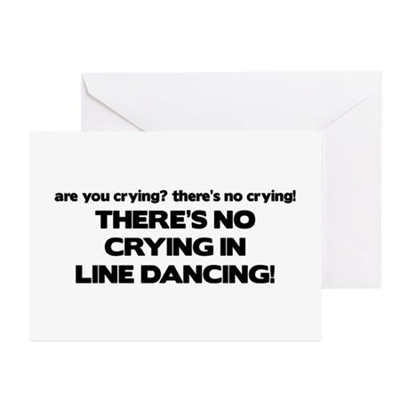 There's No Crying Line Dancing Greeting Cards (Pk
