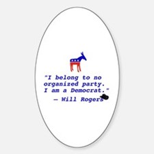 Will Rogers Democrat Quote Oval Decal