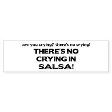 There's No Crying Salsa Bumper Bumper Sticker