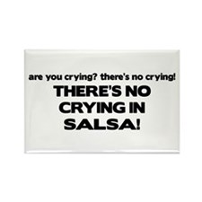 There's No Crying Salsa Rectangle Magnet