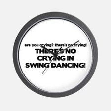 There's No Crying Swing Dancing Wall Clock