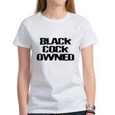 Black Cock Owned Bold Stateme Tee